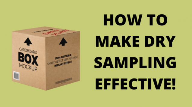 How to Make Dry Sampling Effective